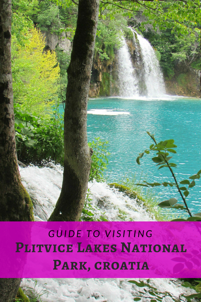 Guide to Visiting Plitvice Lakes National Park, Croatia