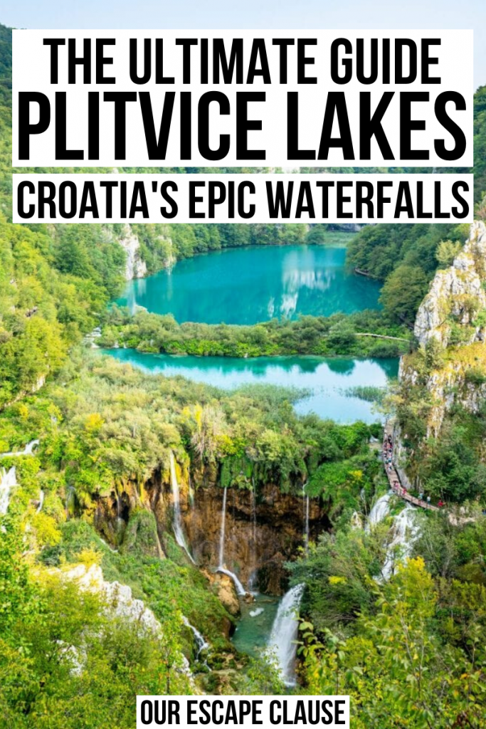 "View of Plitvice Lakes and waterfalls from above. Black text on a white background reads: ""The Ultimate Guide Plitvice Lakes Croatia's Epic Waterfalls"""