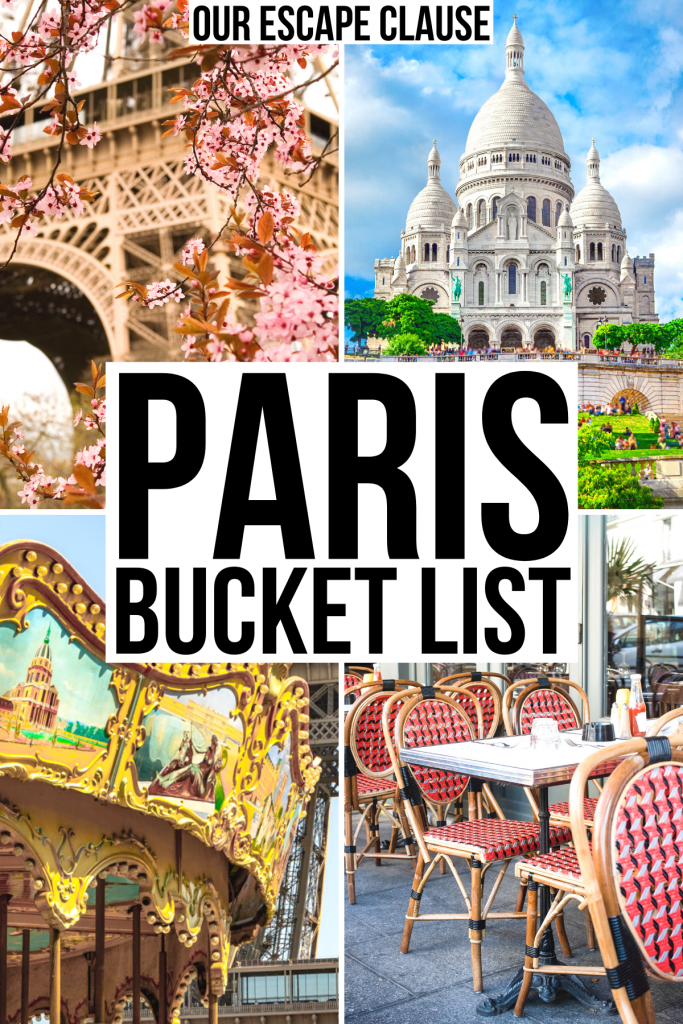 """4 photos of paris: eiffel tower in spring, sacre coeur, carousel, cafe. black text on a white background reads """"paris bucket list"""""""