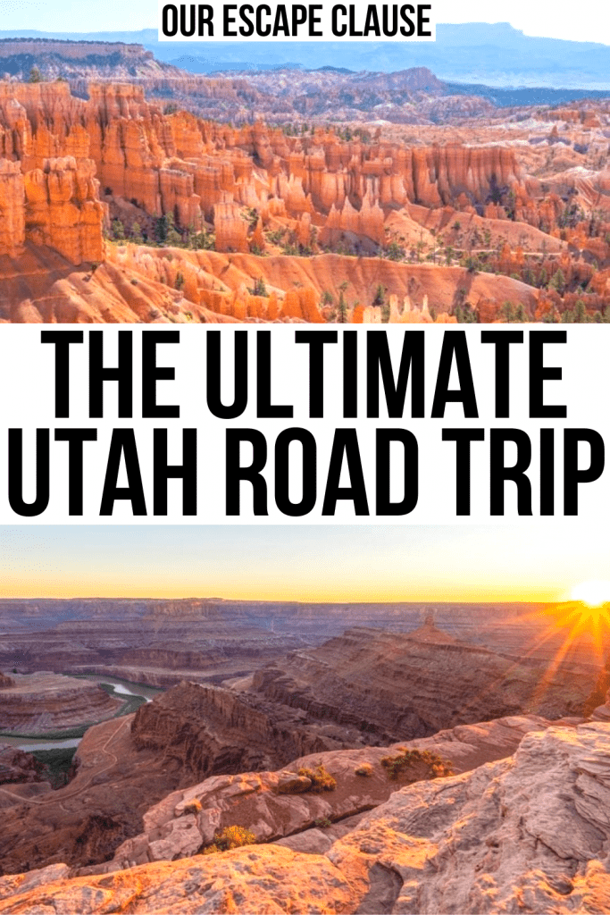 "2 photos of Utah: Bryce Canyon and Dead Horse Point. Black text on a white background reads ""the ultimate utah road trip"""
