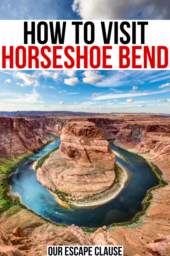 """photo of horseshoe bend az on a sunny day, black and red text on a white background reads """"how to visit horseshoe bend"""""""