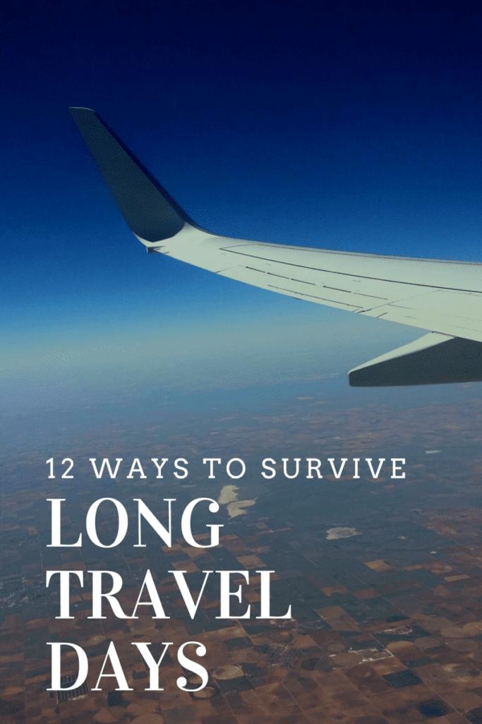 Long Travel Days