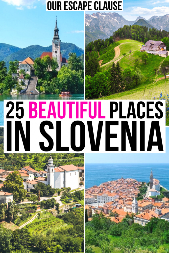 """4 photos of Slovenia: Bled Island, Logar Valley, Brda Village, Piran from above. Black and pink text on a white background reads """"25 beautiful places in Slovenia"""""""