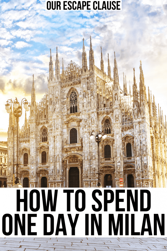 "Photo of the front facade of Milan's duomo. Black text on a white black background reads ""how to spend one day in milan"""