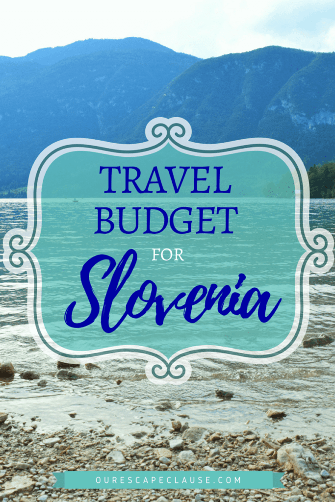 Slovenia Travel Budget: Is Slovenia Expensive?