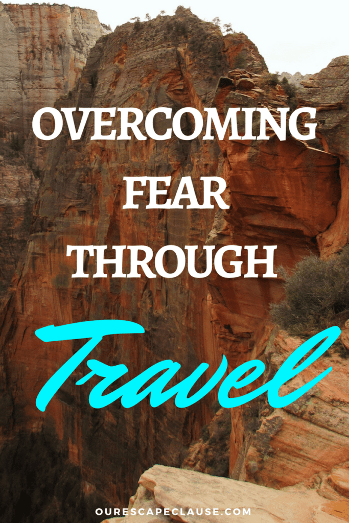 overcoming fear through travel scared of heights