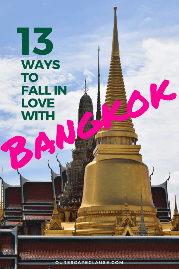 "photo of grand palace in bangkok thailand, green and pink text reads ""13 ways to fall in love with bangkok"""