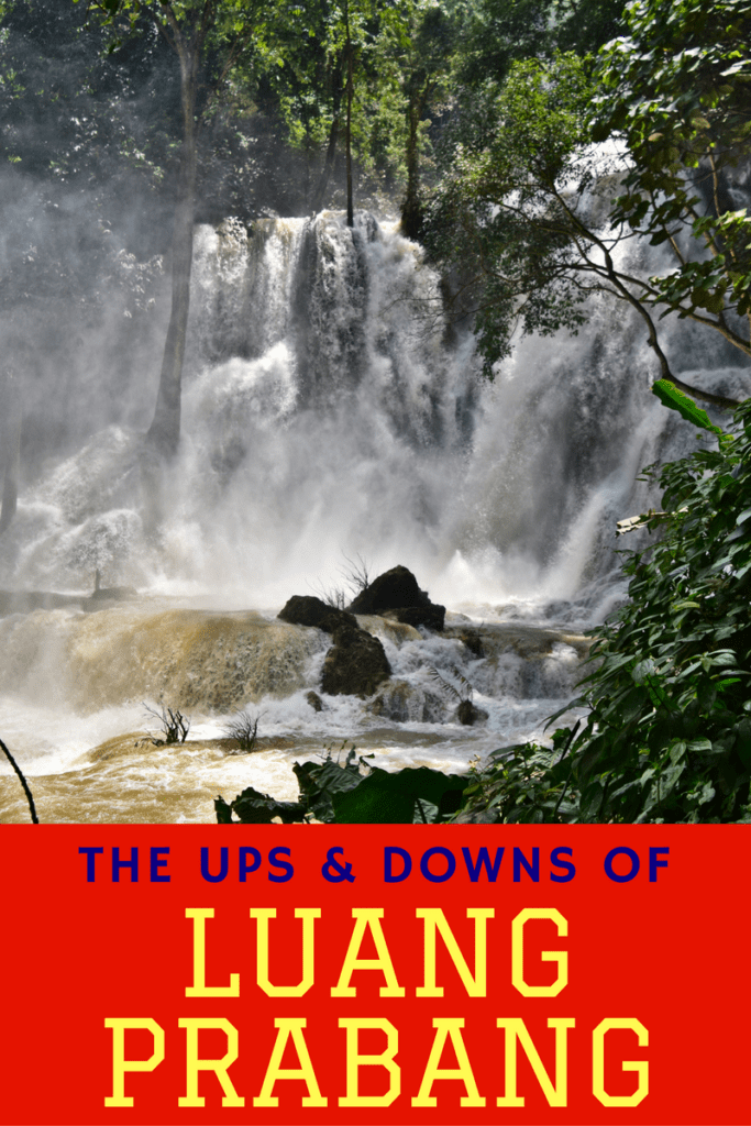 The Ups & Downs of Luang Prabang