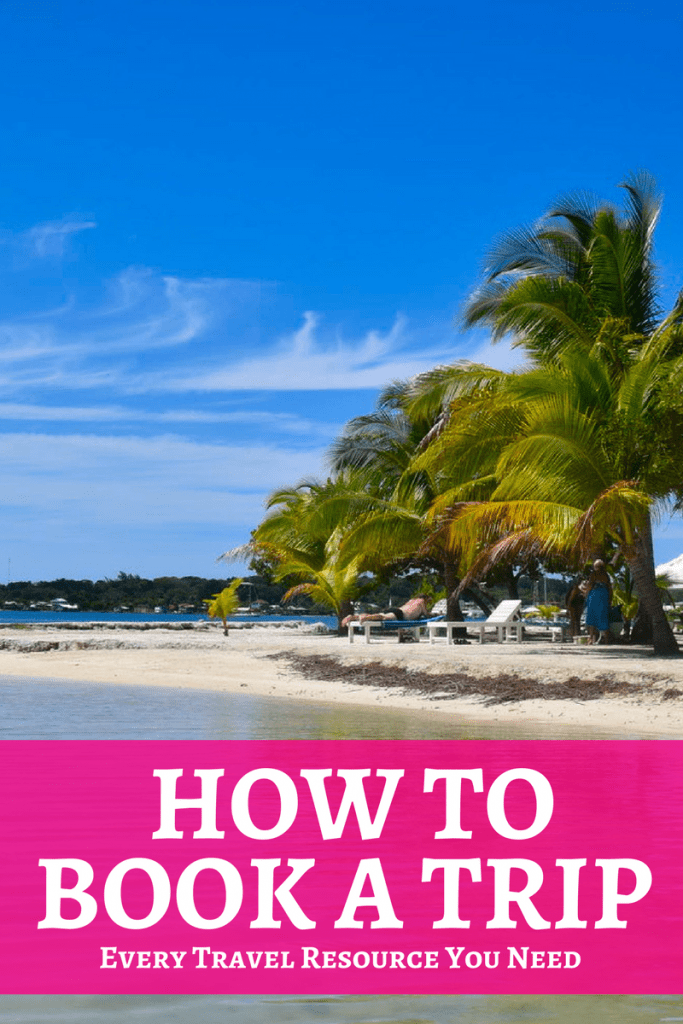 How to Book a Trip: Travel Resources