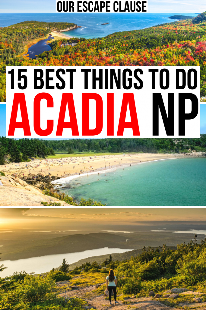 """3 photos of acadia national park: beehive, sand beach, cadillac mountain. black and red text on a white background reads """"15 best things to do acadia np"""""""