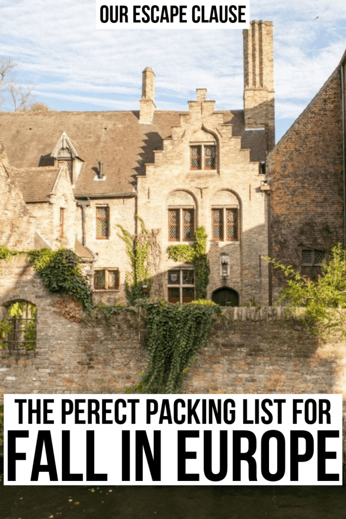 """photo of a house along a canal in brgues, black text on a white background reads """"the perfect packing list for fall in europe"""""""