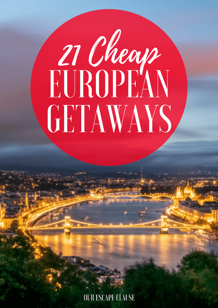 Affordable European Getaways