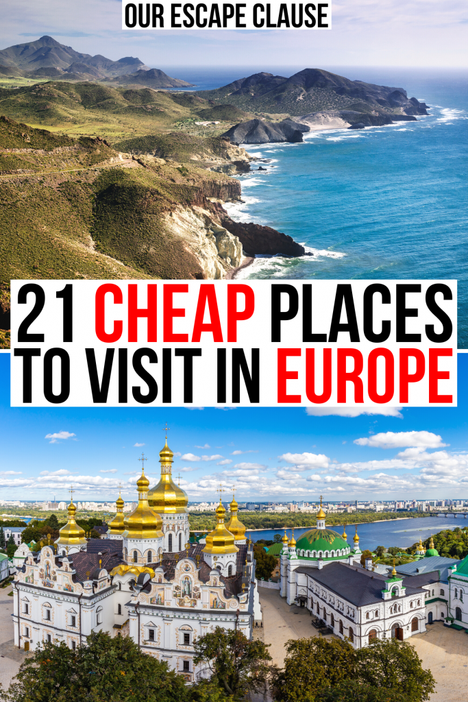 """2 photos of europe: coast of spain and churches of kyiv. black and red text on a white background reads """"21 cheap places to visit in europe"""""""