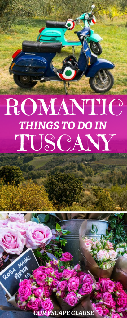 Romantic Things to Do in Tuscany