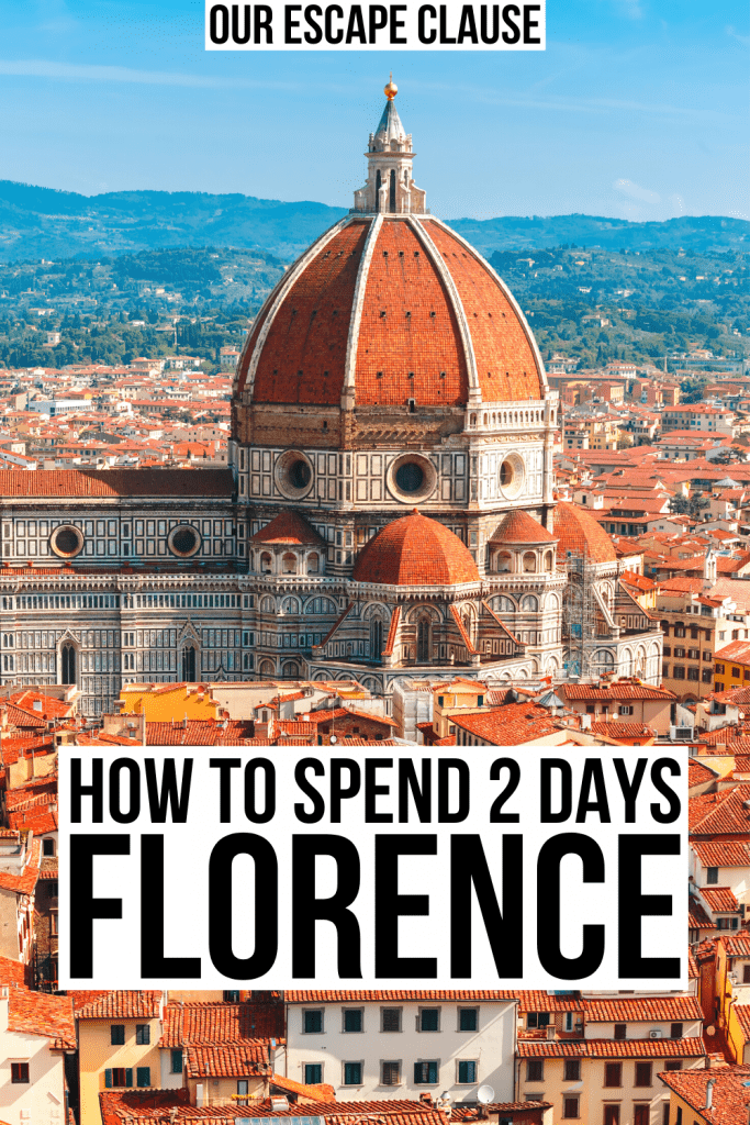 "Photo of Florence Italy skyline with Duomo in the center. Black text on a white background reads ""how to spend 2 days in florence"""