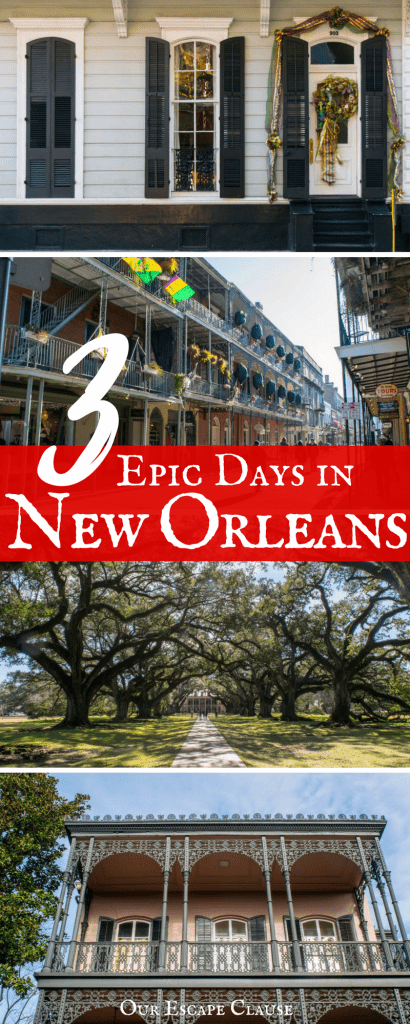 Perfect New Orleans Itinerary for 3 Days