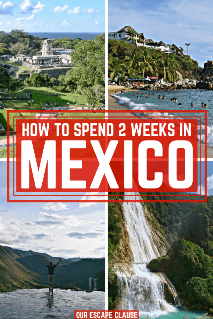 2 Weeks in Mexico Itinerary: Mexico Backpacking Route
