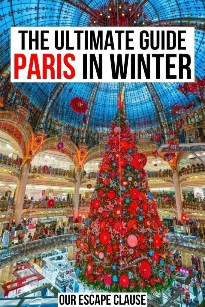 "Photo of the 2019 Galeries Lafayette tree in Paris France.Black and red text reads ""the ultimate guide paris in winter"""