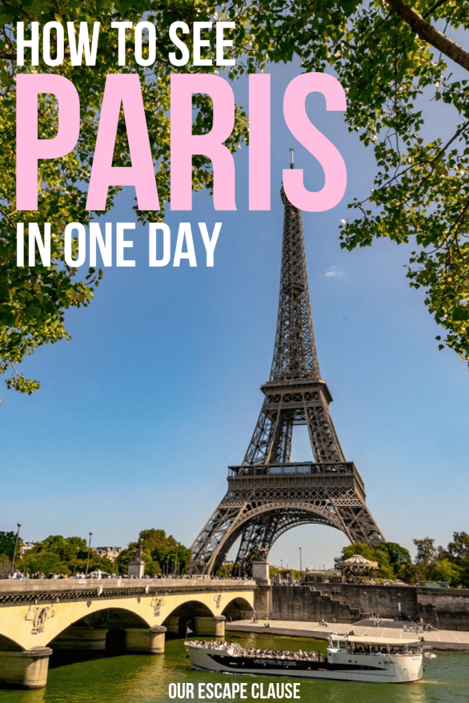 "Photo of the Eiffel Tower with Seine River in the foreground. White and pink text reads ""How to See Paris in One Day"""