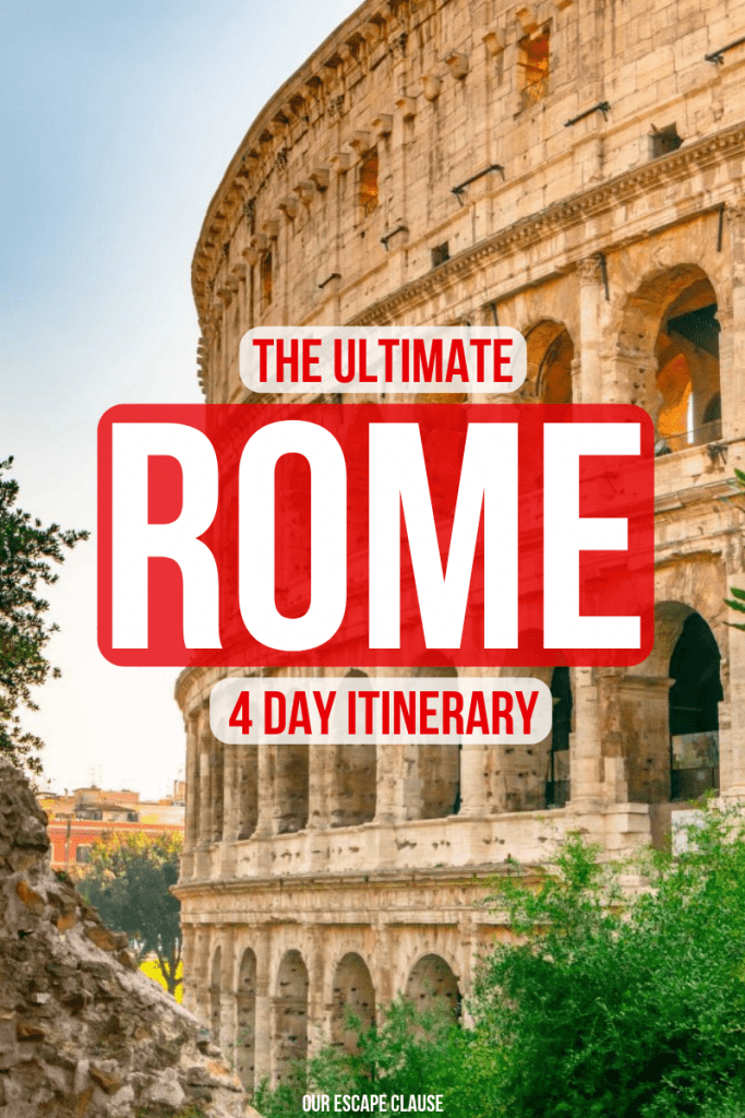 The Ultimate 4 Days in Rome Itinerary: what to do & where to go. #rome #italy #travel #romeitinerary