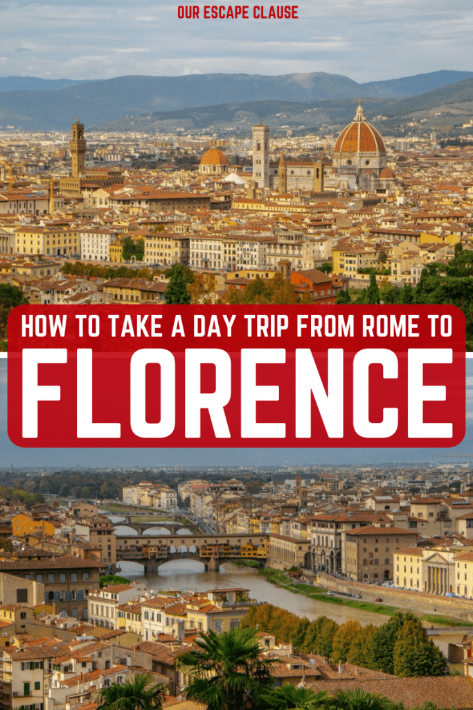 How to Take a Day Trip to Florence from Rome: everything you need to know! #florence #rome #daytrip #italy #travel