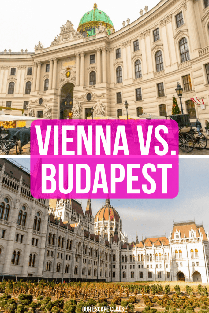 "2 photos of budapest vienna: spanish riding school in vienna and hungarian parliament in budapest. white text on a pink background reads ""vienna vs budapest"""
