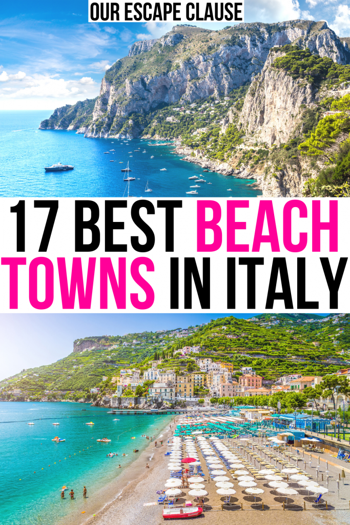 """2 beaches in italy on capri and amalfi coast, black and pink text on a white background reads """"17 best beach towns in italy"""""""