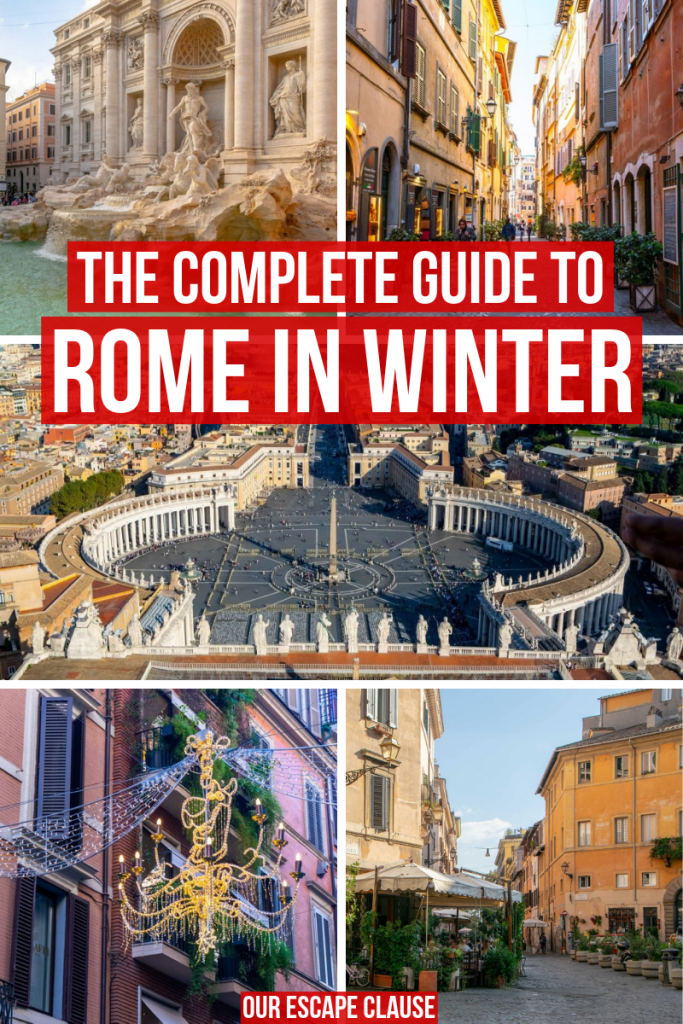 Rome in Winter: The Ultimate Guide