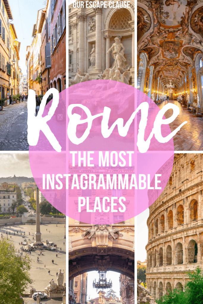 The Most Instagrammable Places in Rome: Pin