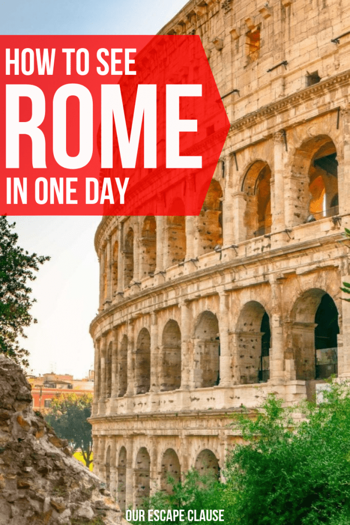 One Day in Rome: How to Conquer Rome in a Day