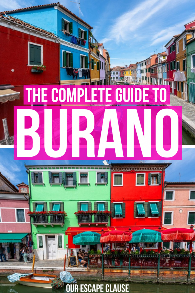 "Image of two horizontal pictures of the colorful houses on Burano on top of each other, with text ""The Complete Guide to Burano"" framed in pink."