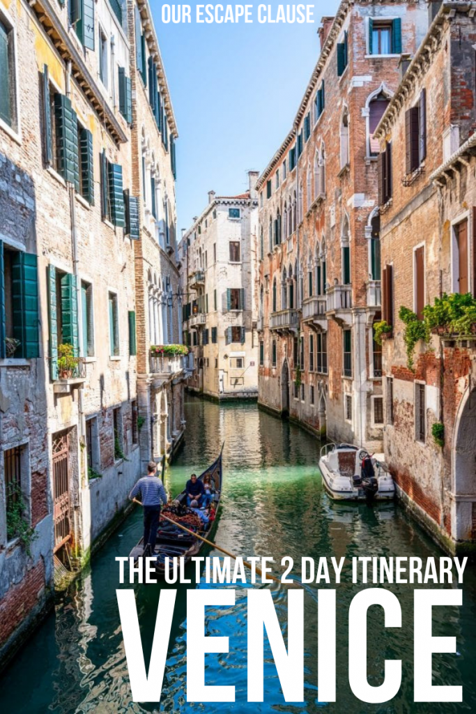 "Photo of Venice canal designed for Pinterest, with text ""The Ultimate 2 Day Itinerary Venice"""