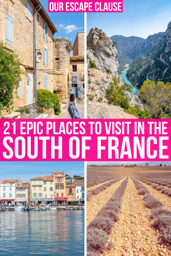 "4 images on photo, from top left: Kate in blue skirt in Goult, Valensole Plateau from above, Cassis Harbor, lavender field in Valensole Plateau. There's white text in the middle on a pink background. The text reads ""21 epic places to visit in the south of france"""