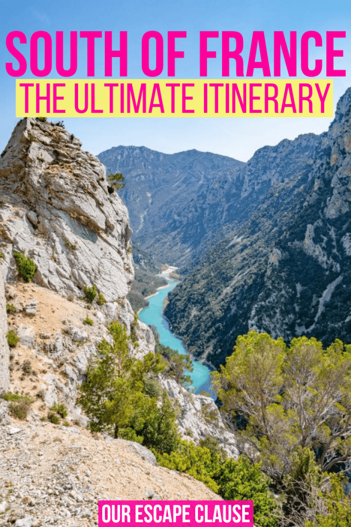 "Photo of the Verdon Gorge from above. There's text on the image in pink that says ""South of France: The Ultimate Itinerary"""