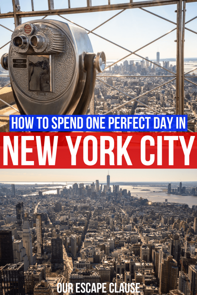 "Two photos on top of each other, the first of a classic pair of binoculars on top of the Empire State Building, the second a view of lower manhattan from the Empire State Building. White text on red and blue backgrounds is in the center of the image and reads ""How to Spend One Day in New York City"""