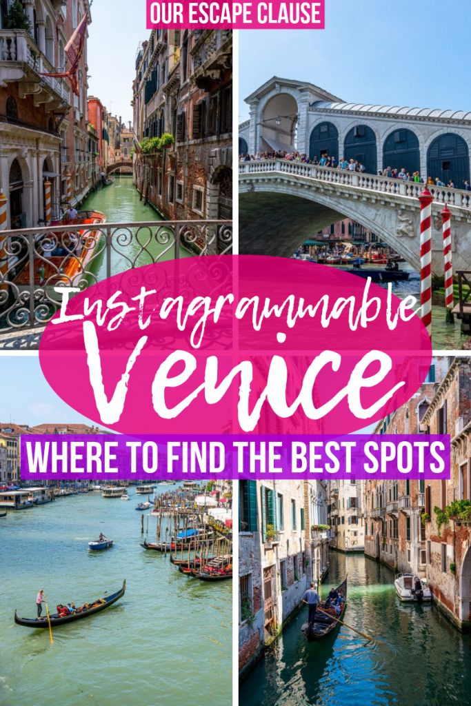 "Four images of Venice, from left to right: a small canal, the Rialto Bridge, the Grand canal, another small canal. There's white text on pink and purple backdrops in the center of the image that reads ""Instagrammable Venice: Where to Find the Best Spots"""
