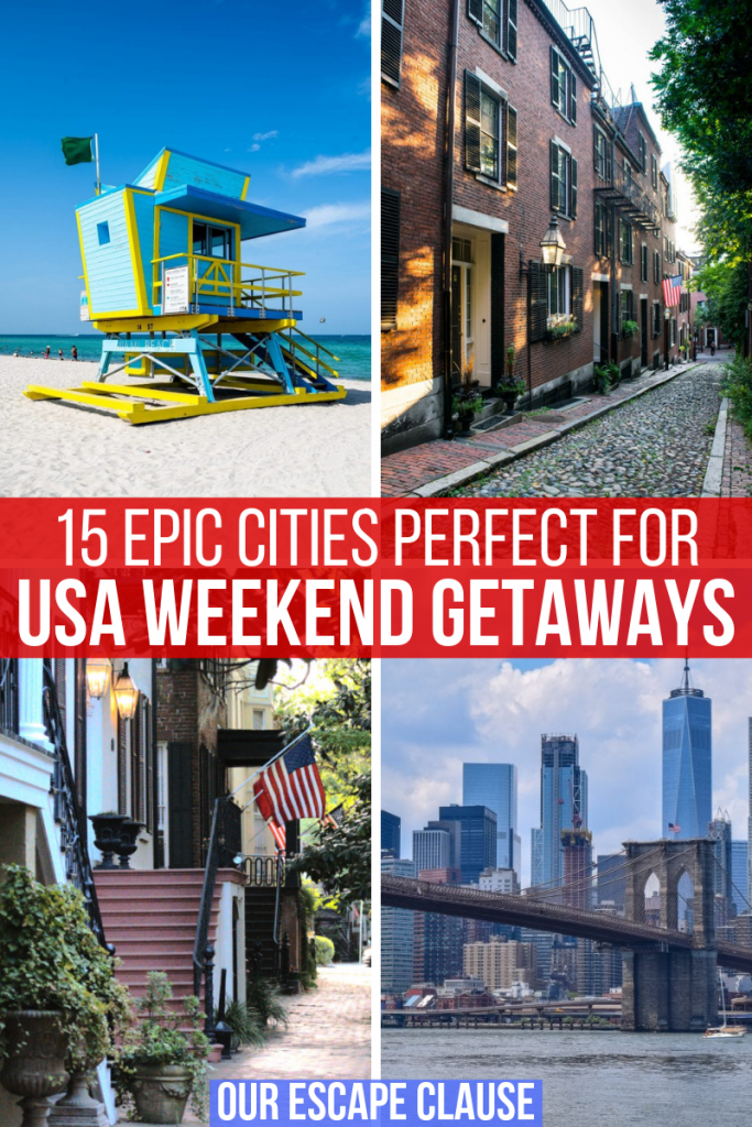 "Set of 4 photos, from top left: life guard stand in Miami, Acorn Street in Boston, Jones Street in Savannah, Manhattan Skyline in NYC. There's white text on a red background in the center of the image that reads ""15 Epic Cities Perfect for USA Weekend Getaways"""