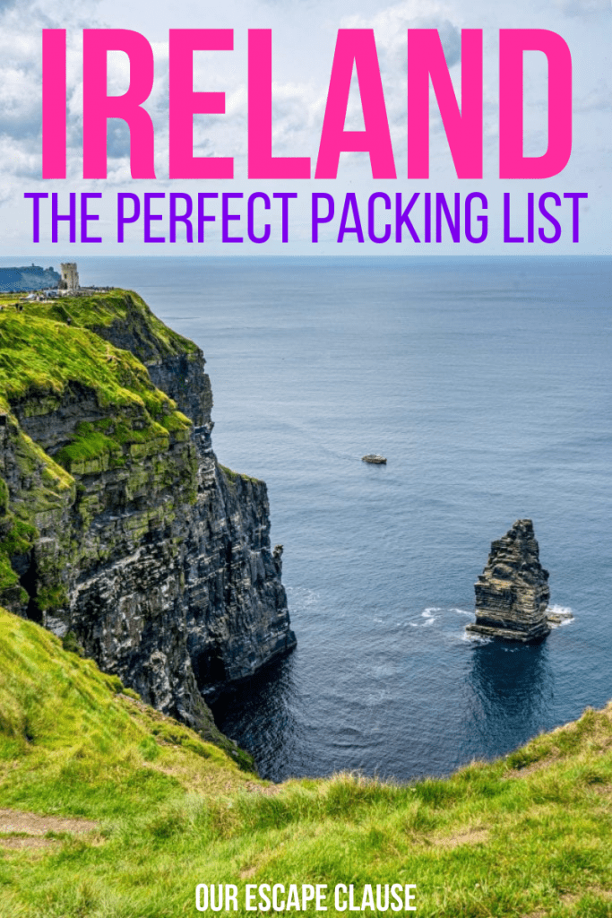 """Photo of the Cliffs of Moher in Ireland with O'Brien's Tower visible on the left. Pink and purple text on the photo reads """"The Perfect Ireland Packing List"""""""