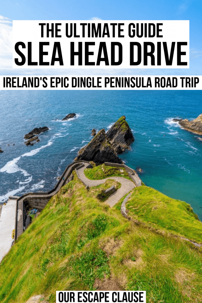 "Photo of Dunquin Pier with black text on a white background that reads ""The Ultimate Guide to Slea Head Drive, Ireland's Epic Dingle Peninsula Road Trip"""