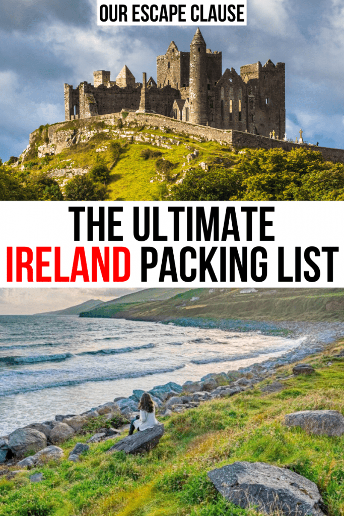 "Two photos of Ireland: top photo of Rock of Cashel, bottom photo of a woman sitting on Inch Beach. Black and red text on a white background reads ""The Ultimate Ireland Packing List"""