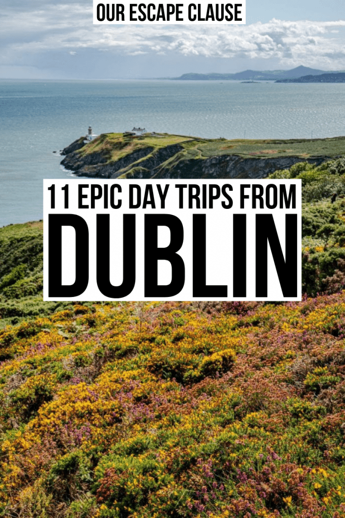 Photo of Howth Cliff Walk near Dublin Ireland, black text on white background reads 11 Epic Day Trips from Dublin Ireland