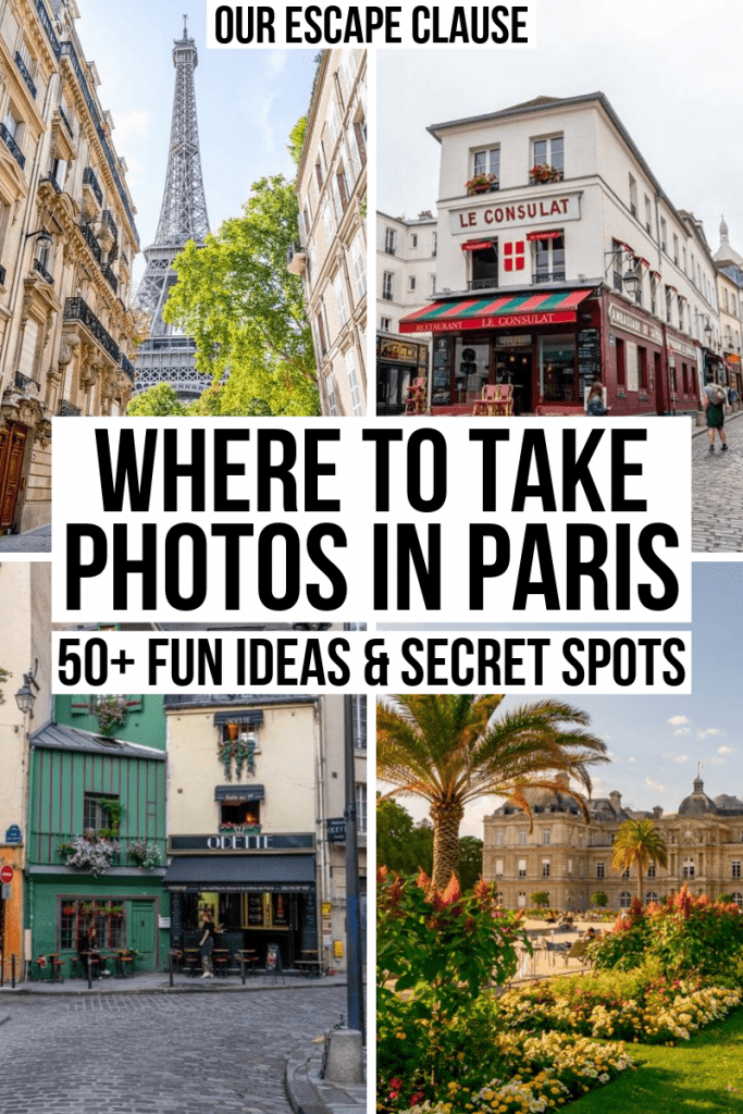 "4 photos of photogenic places in Paris, with the text ""where to take photos in Paris"" in the center of the image in black text with a white background"
