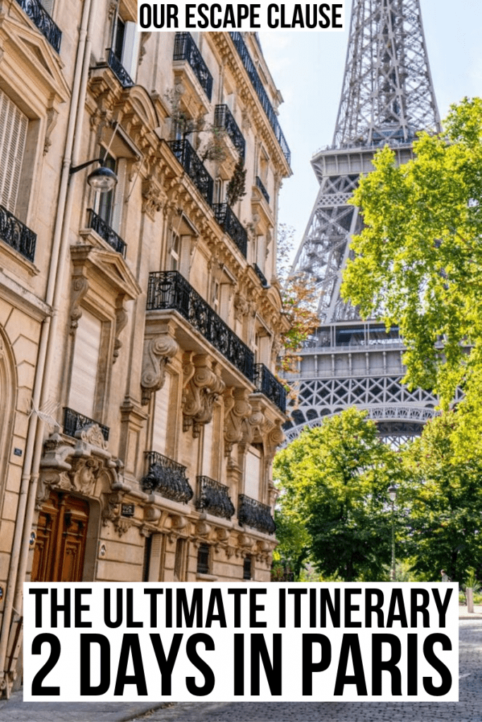 "Photo of the Eiffel Tower as seen from Rue de l'Universite with black text on a white background that reads ""The Ultimate 2 Days in Paris Itinerary"". The itinerary is perfect for a weekend in Paris."