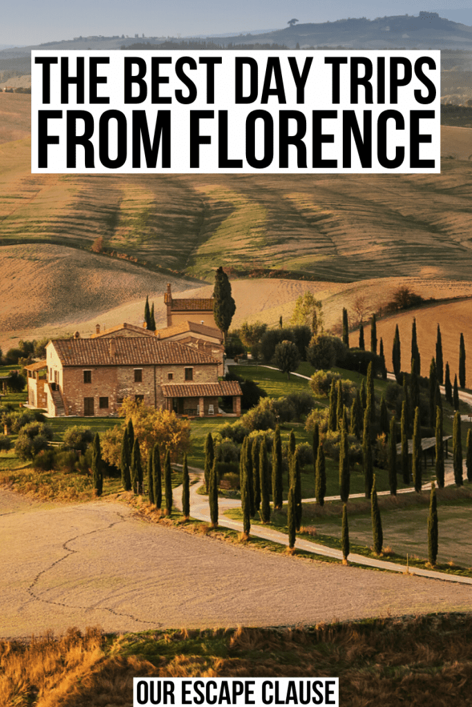 "Photo of a villa in the Tuscan countryside. Black text on a white background reads ""the best day trips from Florence"""
