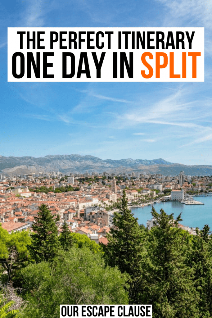 "Photo of Split Croatia cityscape as seen from Marjan Hill. Black text on a white background reads ""the perfect one day in split itinerary"""