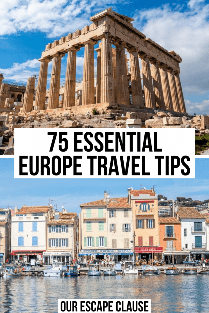 "Two photos: top photo of Acropolis with a blue sky behind it, bottom photo of harbor in Cassis France. Black text on a white background reads ""75+ Essential Europe Travel Tips"""