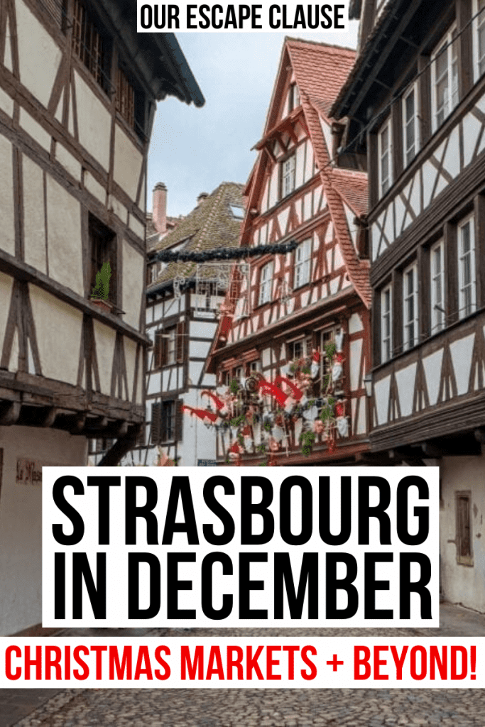 "Photo of La Petite France with black and red text that reads ""Strasbourg in December: Christmas Markets and Beyond!"""