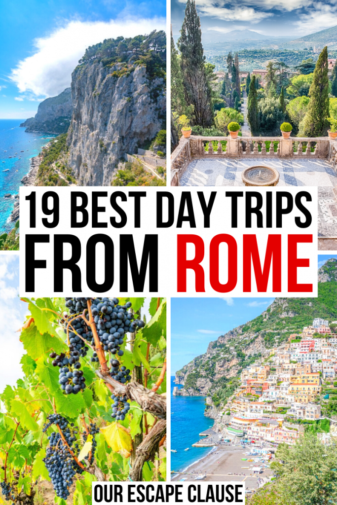 """4 photos of Italy: capri, tivoli, tuscan grapes, positano from above. black and red text on a white background reads """"21 best day trips from Rome Italy"""""""