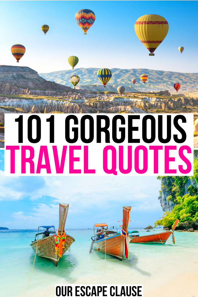 """2 photos of travel: cappadocia balloons and thai long tail fishing boats. black and pink text on a white background reads """"101 gorgeous travel quotes"""""""