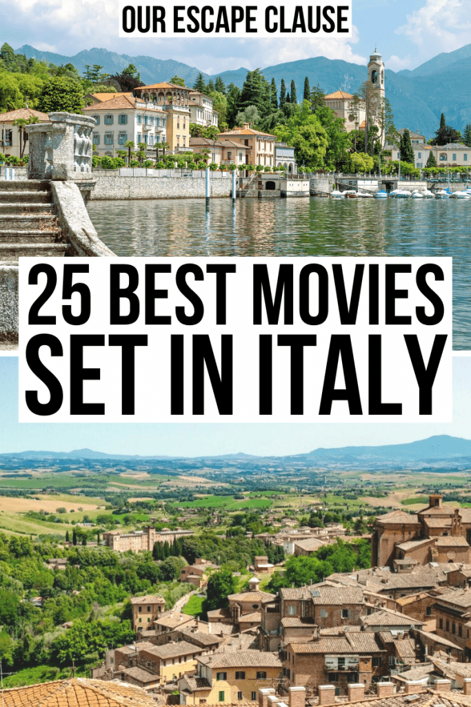 """Photo of Lake Como on top of a photo of Siena from above, black text on a white background reads """"25 best movies set in Italy"""""""